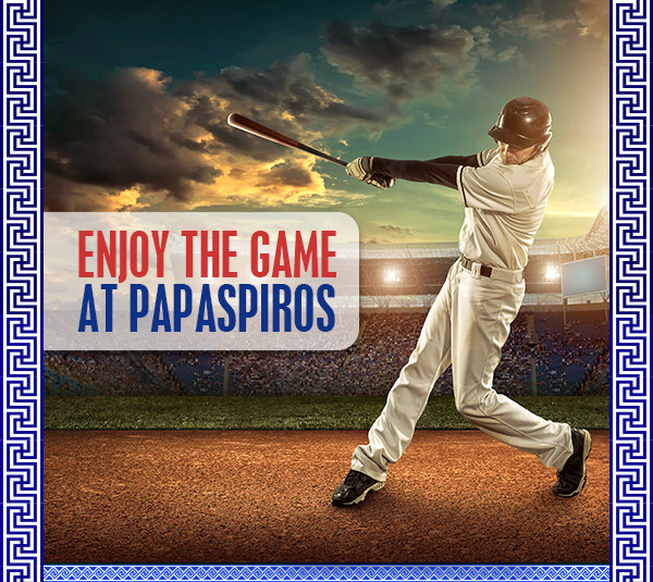 Enjoy The World Series At Papaspiros
