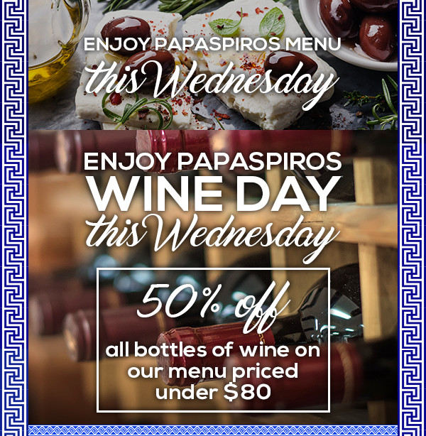 Enjoy 1/2 Price Bottles of Wine Eighty Dollar Value or Less! Wednesday Only!