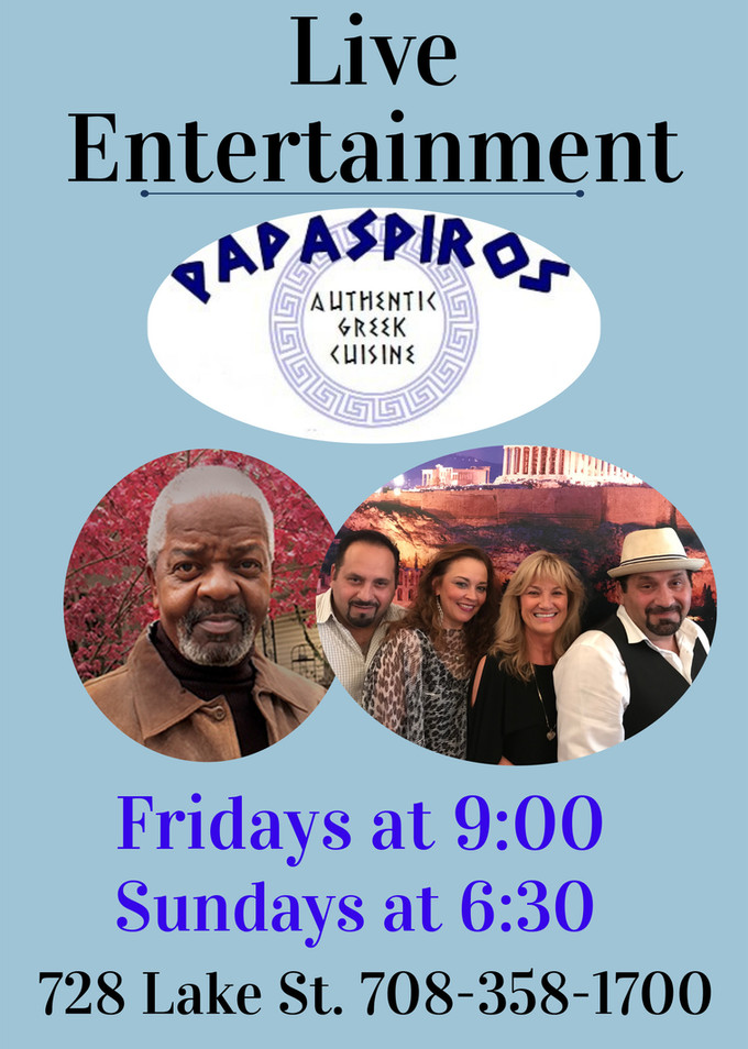 This Evening Enjoy The Chicago Connection and Friends at 9 pm Only at Papaspiros 728 Lake St. Oak Pa