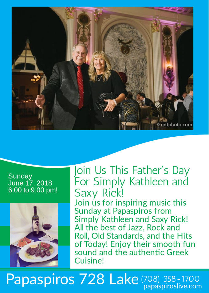 Join Us Father's Day Evening for Simply Kathleen and Saxy Rick! Take Dad Out for Brunch or Lunch