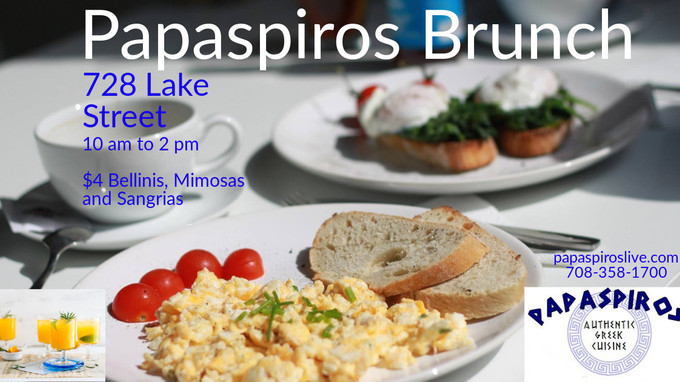 Join Us Every Sunday From 10 am to 2 pm for a Continental Brunch at Papaspiros 728 Lake Street Oak P