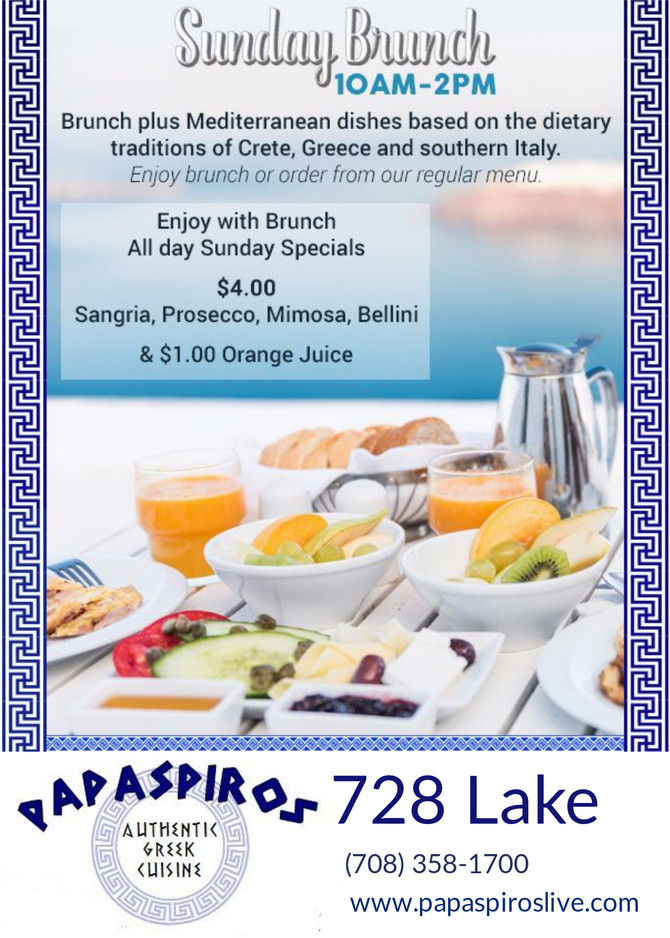 Join Us For Sunday Brunch at Papaspiros 728 Lake St. 10 am to 2 pm! Opa! (Lunch also available)