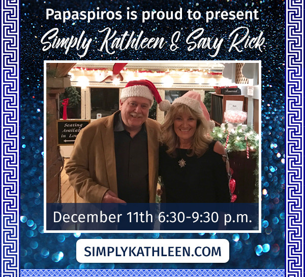 Enjoy Live Music at Papaspiros    December 11th From 6:30 to 9:30!