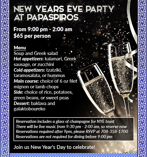 Enjoy New Year's Eve with Papaspiros!