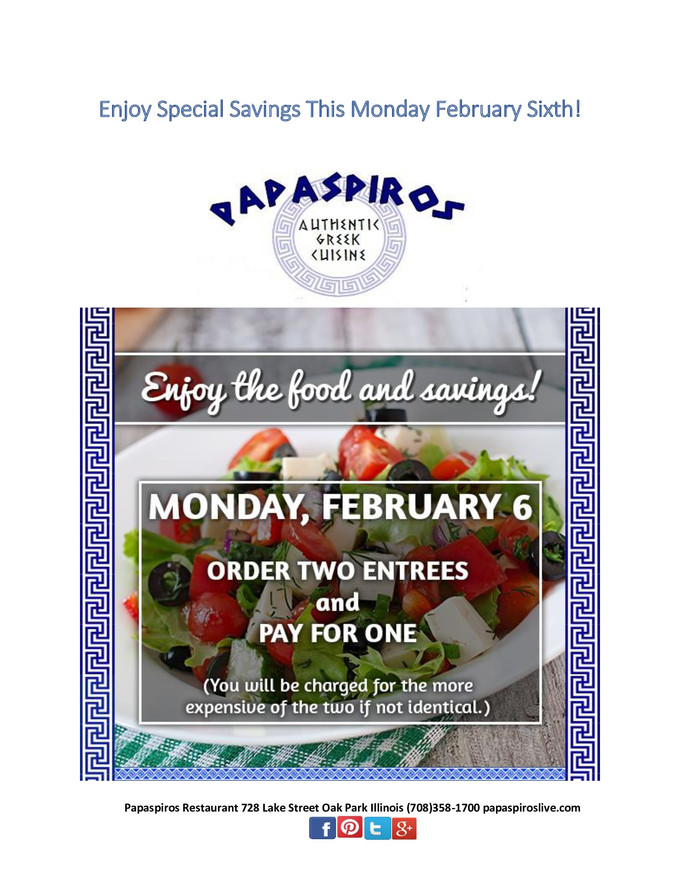 Enjoy Two Meals for the Price of One Monday Only at Papaspiros! (Equal or Lesser Value)
