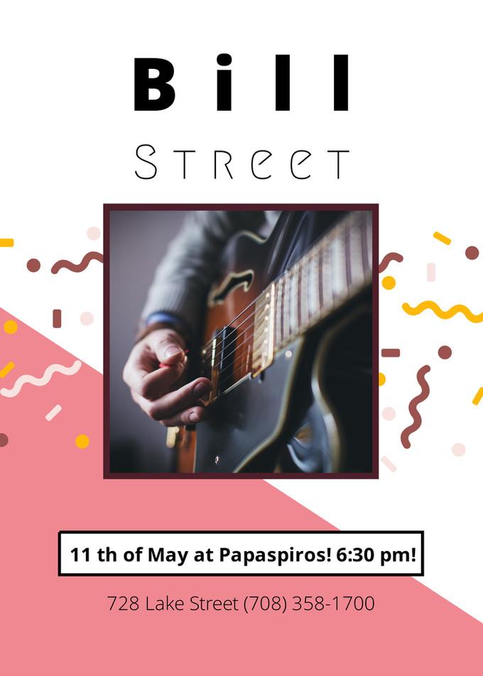 Bill Street Tonight at Papaspiros Restaurant! Opa! Music begins at 6:30 pm!