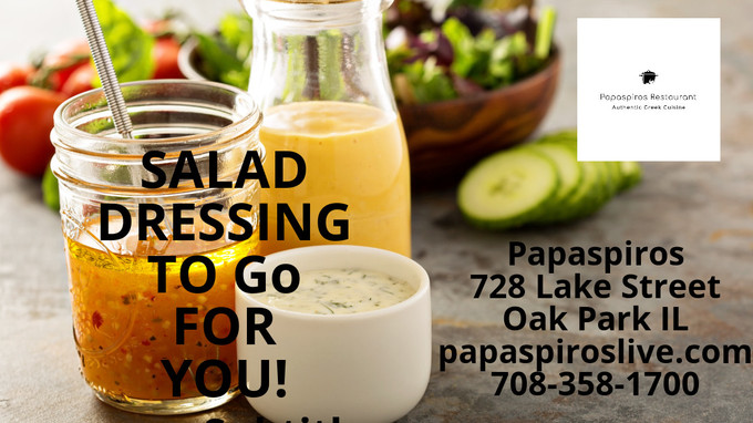 Take a Little Bit of Papaspiros With You Sauces, Salad Dressings and Soups To Go! Opa! Papaspiros