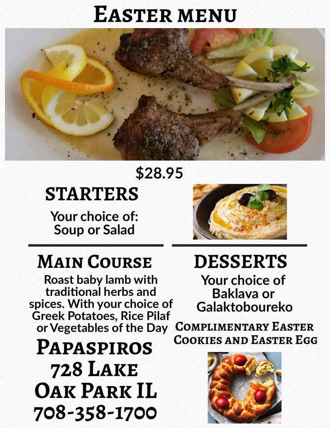 Join Us for American Easter and a Special Three Course Meal! Papaspiros Authentic Greek Cuisine. 728