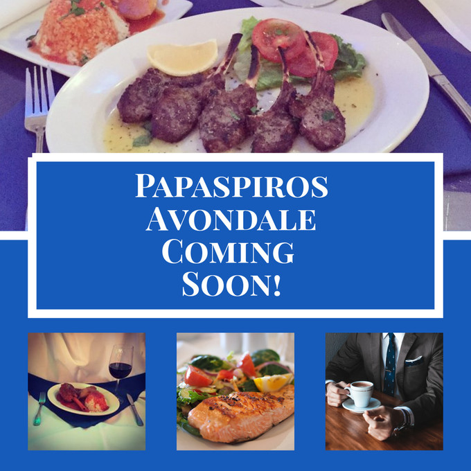 Coming Soon Papaspiros Avondale Location! Papaspiros Restaurant 728 Lake Street Oak Park IL 708-358-