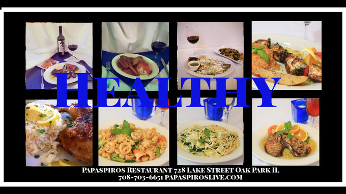 Enjoy Healthy Greek Mediterranean Cuisine from Papaspiros Restaurant 728 Lake 708-358-1700