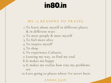 My 10 Reasons To Travel