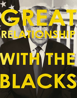 Great Relationship With the Blacks