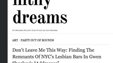 filthy dreams: Gentrification and Collective Grieving over NYC's Lost Lesbian Spaces