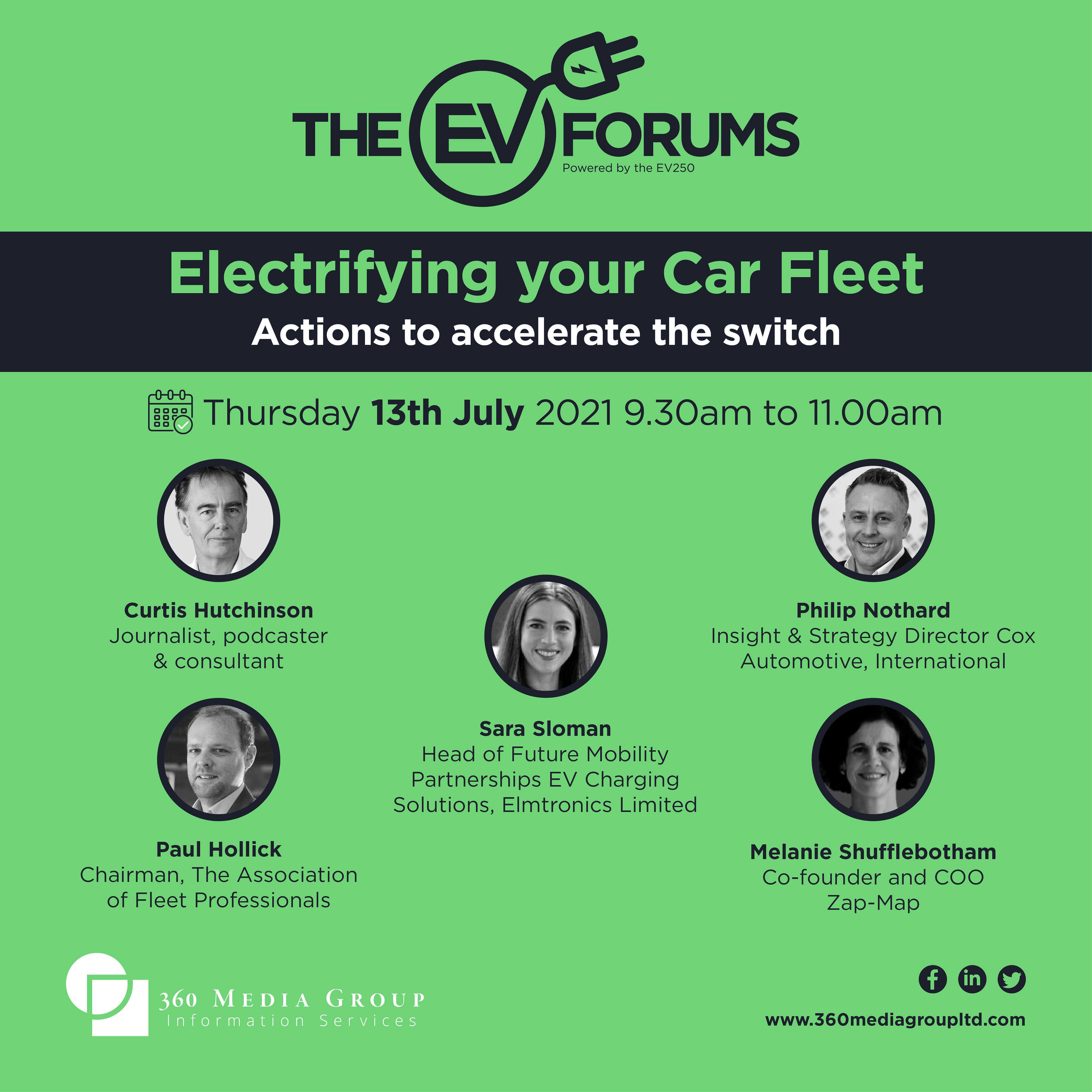 EV Forums  - Tues July 13th 2021 9.30am