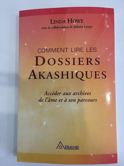 Comment lire les dossiers Akashiques