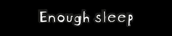 SHD-Enough sleep.png