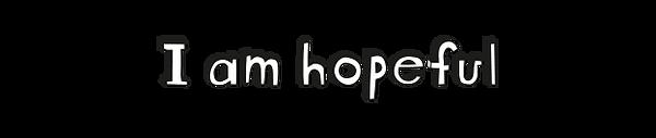 SHD-I am hopeful.png