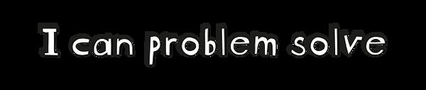 SHD-I can problem solve.png
