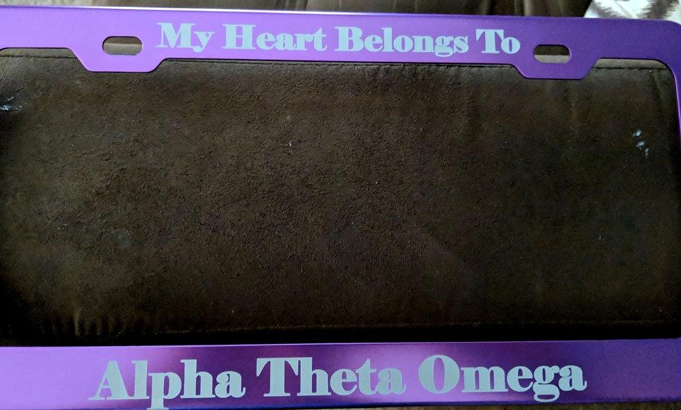My heart belongs to Alpha Theta Omega license plate frame