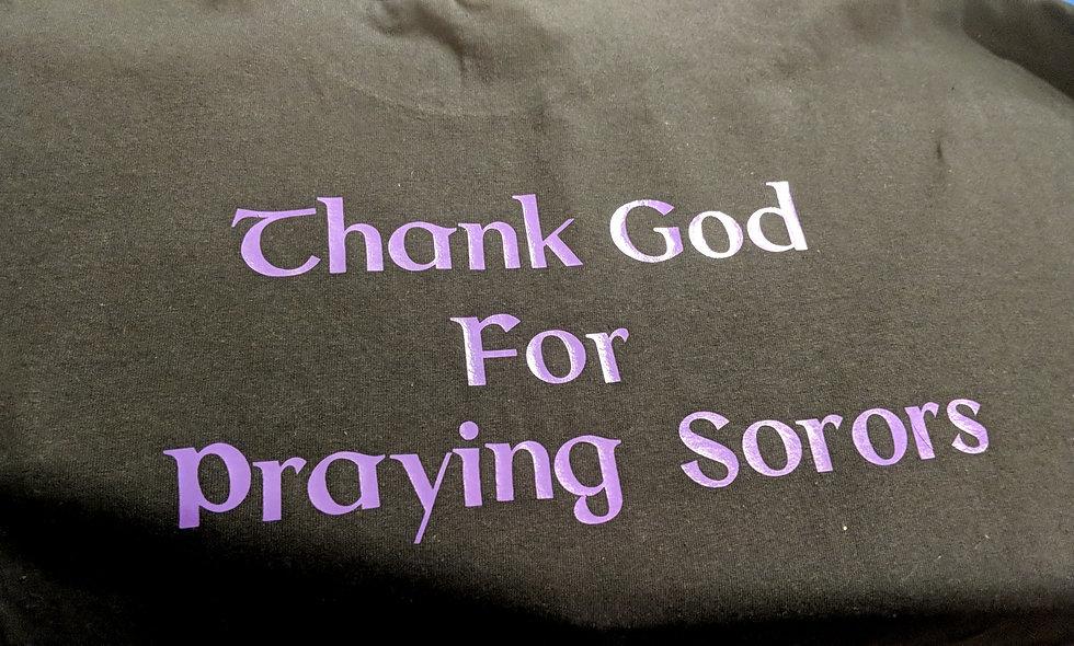 Thank God for praying sorors tee