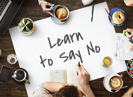 "Saying ""No"" never felt so good!"