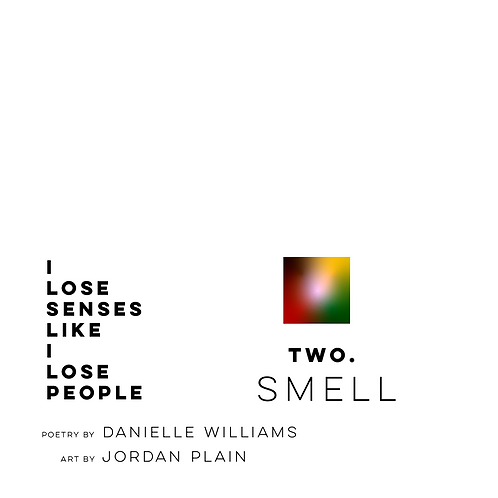 Two. Smell
