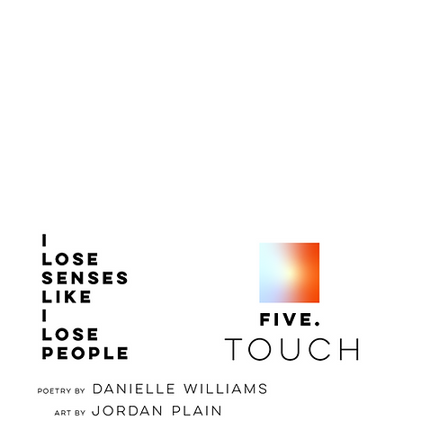 Five. Touch