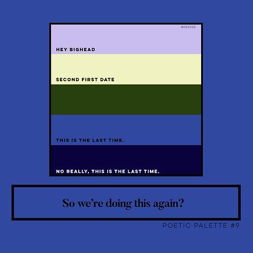 Poetic Palettes #1-11
