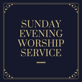 Sunday Evening Worship Service (1).jpg