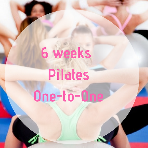 6 weeks 1 to 1 Pilates