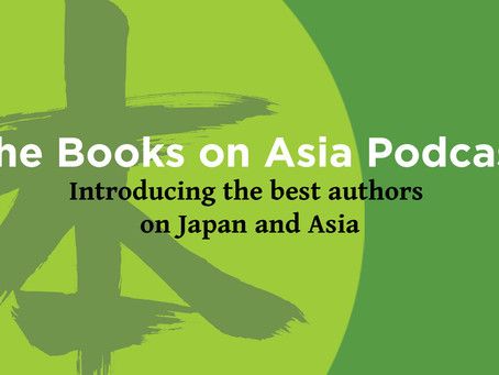 Now Streaming: The Books on Asia Podcast