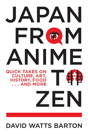 Japan from Anime to Zen