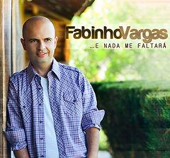 Fabinho Vargas - ...E Nada Me Faltará.jpg