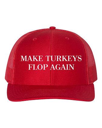 Make Turkeys Flop Again Hat