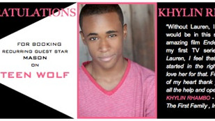 Congratulations to KHYLIN RHAMBO for booking TEEN WOLF!