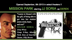 JJ Soria starring in MISSION PARK in theaters September 6th, 2013