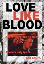 Love Like Blood part of Extraordinary Movie and Video Guide