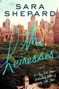 The Heiresses Sara Shepard