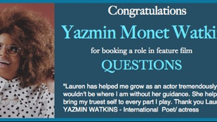 Shout-out to Yazmin for booking a feature film role!