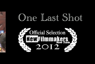 ONE LAST SHOT nominated in 4 Festivals