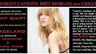 Congrats to BRIT MORGAN for such a strong year! NIGHT SHIFT, GRACELAND, CRIMINAL MINDS & THE MEN