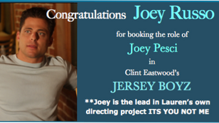 Congratulations to Joey Russo for booking JERSEY BOYZ!