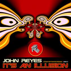 John Reyes - It's An Illusion EP