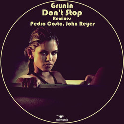Grunin - Don't Stop EP
