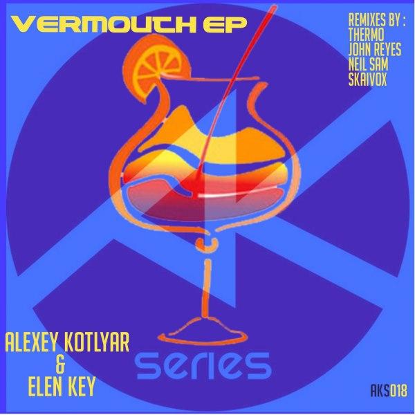 Alexey Kotlyar&Elen Key- Vermouth EP