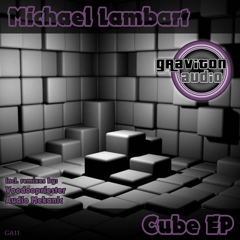 Michael Lambart - CUBE EP