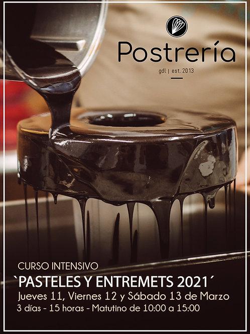 Curso intensivo 'PASTELES Y ENTREMETS 2021' - Marzo - [PRESENCIAL]