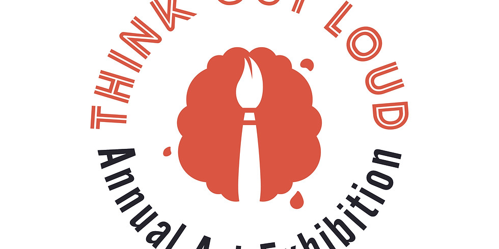 Think Out Loud: Annual Art Exhibition