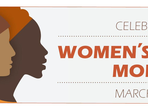 REFLECTING ON WOMEN'S HISTORY MONTH
