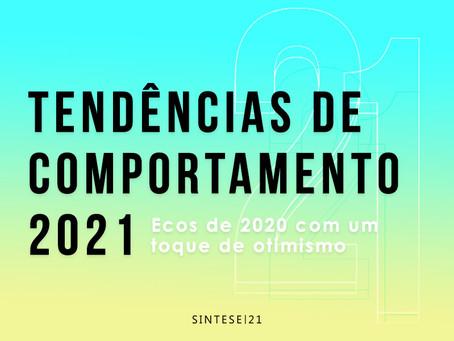 Tendências de comportamento 2021